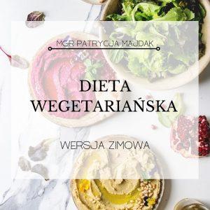 DIETA WEGETARIAŃSKA WERSJA ZIMOWA